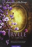 Trylle T3 Royale - Castelmore - 21/01/2015