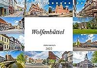 Wolfenbuettel Impressionen (Tischkalender 2022 DIN A5 quer): Zu Besuch in der einmalig wunderschoenen Stadt Wolfenbuettel (Monatskalender, 14 Seiten )