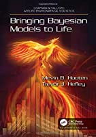 Bringing Bayesian Models to Life Front Cover