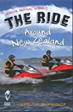 The Ride Around New Zealand (English Edition)