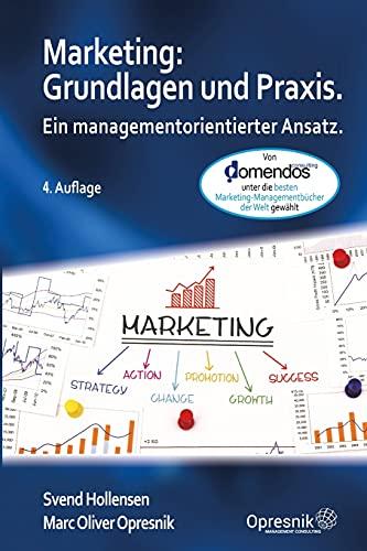 Marketing: Grundlagen und Praxis: Ein managementorientierter Ansatz (Opresnik Management Guides, Band 24)