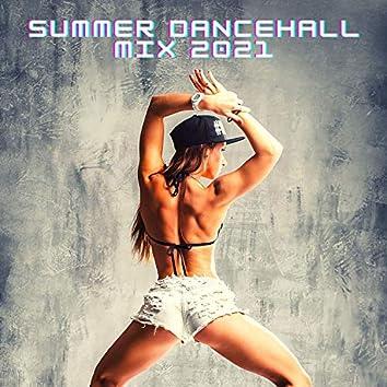 Summer Dancehall Mix 2021: Afrobeats Hot Dance Moves