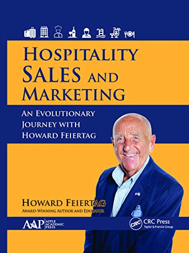 Compare Textbook Prices for Hospitality Sales and Marketing 1 Edition ISBN 9781774634622 by Feiertag, Howard