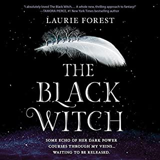 The Black Witch     The Black Witch Chronicles, Book 1              Written by:                                                                                                                                 Laurie Forest                               Narrated by:                                                                                                                                 Julia Whelan                      Length: 18 hrs and 11 mins     28 ratings     Overall 4.7