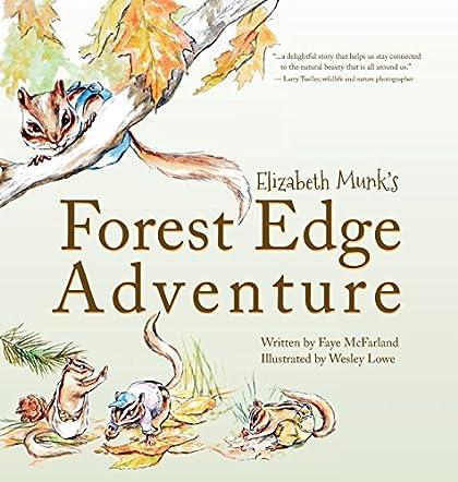 Elizabeth Munk's Forest Edge Adventure
