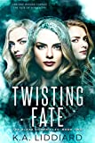 Twisting Fate (Alexa Chronicles Book 2) (English Edition)