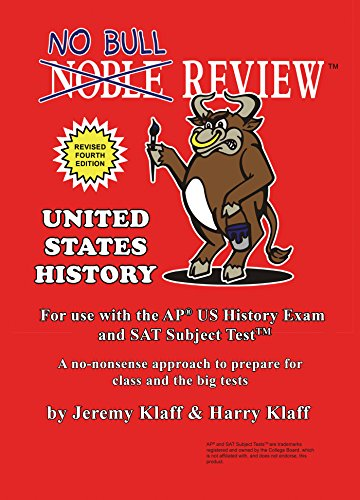 No Bull Review (2021 Edition) - For Use with the AP US History Exam and SAT...