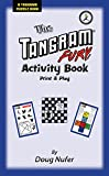 Tangram Fury Activity Book: Print-and-Play (The Tangram Fury Tangram Activity Books Book 1) (English Edition)