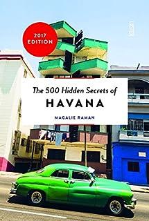 500 Hidden Secrets of Havana