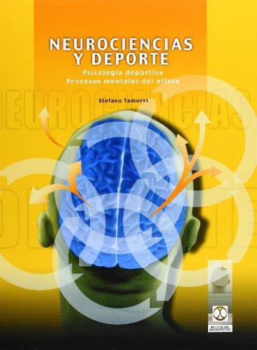 Neurociencias y deporte. Psicología deportiva. Procesos mentales del atleta (Deportes) (Spanish Edi