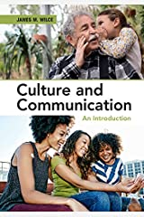 Culture and Communication: An Introduction Kindle Edition