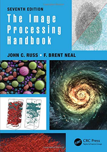 Compare Textbook Prices for The Image Processing Handbook 7 Edition ISBN 9781138747494 by Russ, John C.,Neal, F. Brent