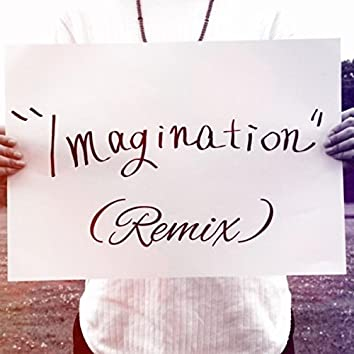 Imagination (Remix)