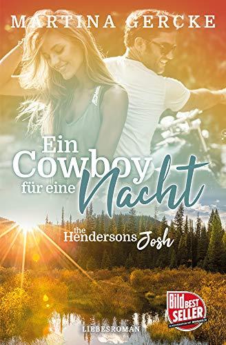 Ein Cowboy für eine Nacht: The Hendersons -Josh von [Martina Gercke]