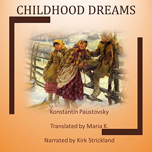Childhood Dreams audiobook cover art