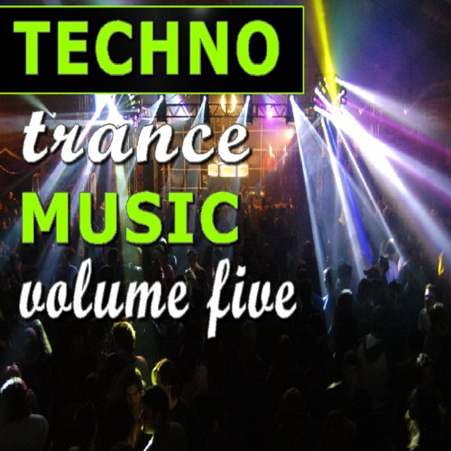 Techno Trance Music, Vol. 5 (Instrumental) [Clean]