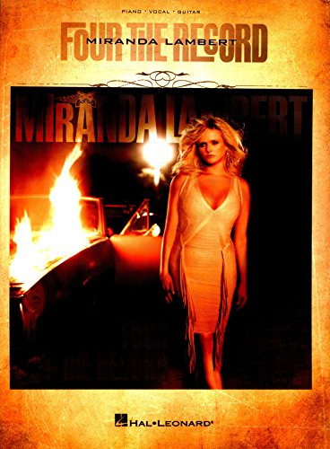 Miranda Lambert - Four the Record Songbook (PIANO, VOIX, GU) (English Edition)
