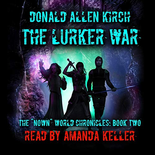 The Lurker War Audiobook By Donald Allen Kirch cover art
