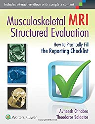 Musculoskeletal MRI Structured Evaluation: How to Practically Fill the Reporting Checklist (1 Har/Psc)