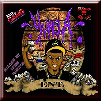Yung A Entertainment, killa flame . net (feat. frank lucas & 5 hunnid)