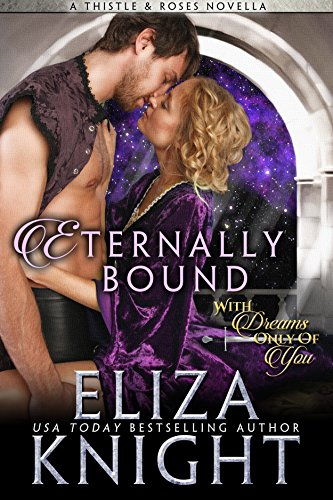 Eternally Bound (Thistles and Roses Book 2)