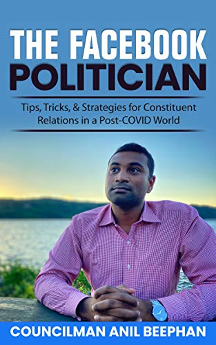 The Facebook Politician: Tips, Tricks, & Strategies for
