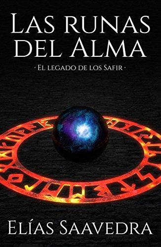 Las Runas del Alma: El legado de los safir
