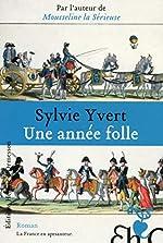 Une année folle de Sylvie Yvert