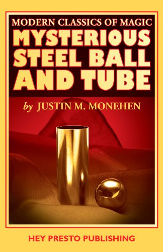 Mysterious Steel Ball & Tube (Modern Classics Of Magic Book 1) (English Edition)