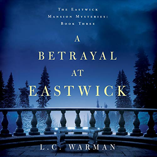 A Betrayal at Eastwick audiobook cover art
