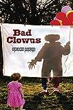 Bad Clowns (English Edition)