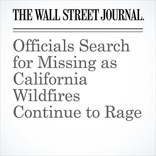 Officials Search for Missing as California Wildfires Continue to Rage copertina