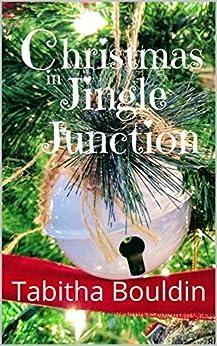 Christmas in Jingle Junction by [Tabitha Bouldin]