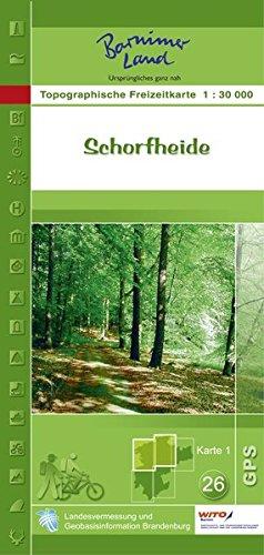 Schorfheide: Topographische Freizeitkarte 1:30000 (Topographische Freizeitkarten 1:30000 Land Brandenburg)