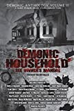 Demonic Household: See Owner's Manual: A Dark Humor Short Story (Demonic Anthology Collection)