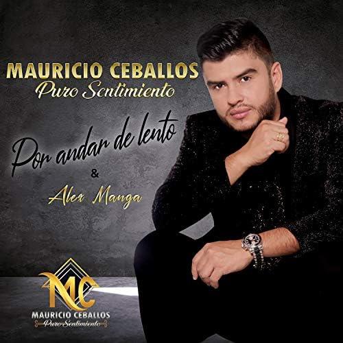 Mauricio Ceballos feat. Alex Manga