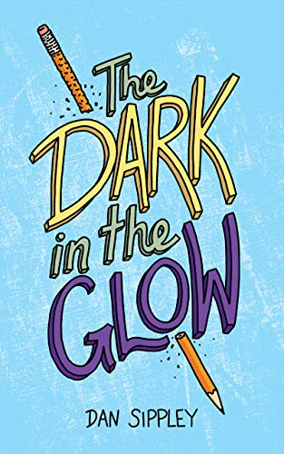The Dark in the Glow (English Edition)