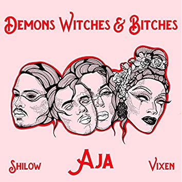 Demons Witches & Bitches (feat. Shilow & Vixen)