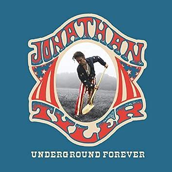 Underground Forever / Hustlin'