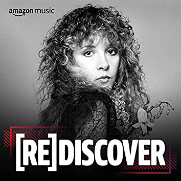 REDISCOVER Stevie Nicks