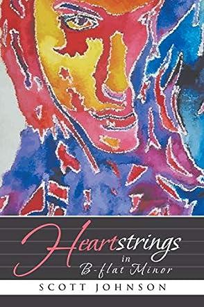 Heartstrings in B-flat Minor