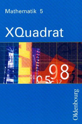 XQuadrat - Mathematik 5