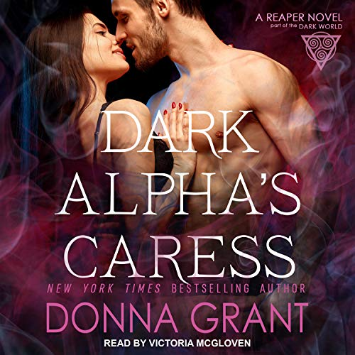 Dark Alpha's Caress Audiobook By Donna Grant cover art
