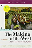 Loose-leaf Version of The Making of the West, Value Edition, Volume 2: Peoples and Cultures