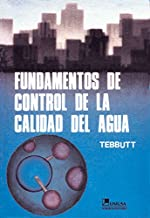 Fundamentos de control de la calidad del agua/ Fundamentals of Quality Control of Water (Spanish Edition)