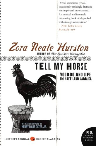 Tell My Horse: Voodoo and Life in Haiti and Jamaica [Lingua Inglese]