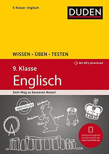 Wissen – Üben – Testen: Englisch 9. Klasse: Mit MP3-Download zum besseren Hörverständnis. Ideal zur Vorbereitung auf Klassenarbeiten. Für Gymnasium und Gesamtschule