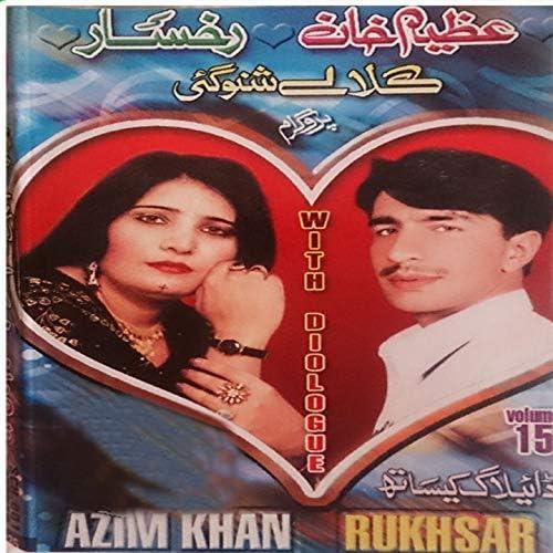 Azim Khan, Rukhsar