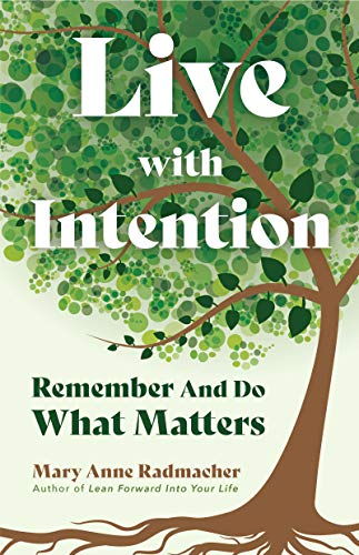 Live with Intention: Remember and Do What Matters (Positive Affirmations, New Age Thought, Motivational Quotes) (English Edition)