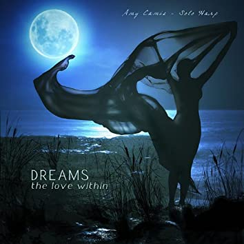 Dreams - the Love Within